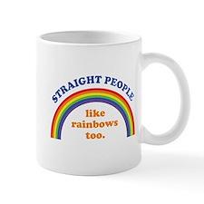 Straight People like rainbows too Mug