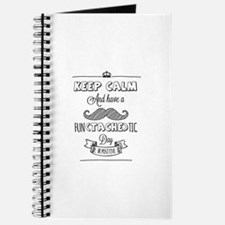 Keep calm and have a fun(tache)tic day! Journal