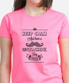Keep calm and have a fun(tache)tic day! Tee