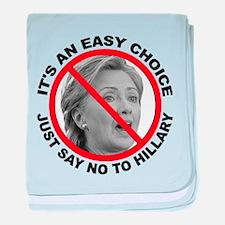 Say No to Hillary Clinton baby blanket