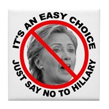Say No to Hillary Clinton Tile Coaster