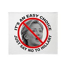 Say No to Hillary Clinton Throw Blanket