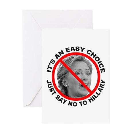 Say No to Hillary Clinton Greeting Card
