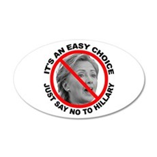 Say No to Hillary Clinton 20x12 Oval Wall Decal