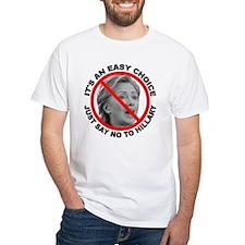 Say No to Hillary Clinton Shirt