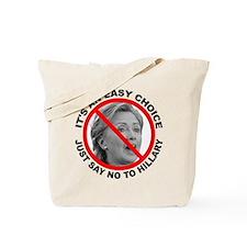 Say No to Hillary Clinton Tote Bag