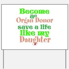 Personalize , Save A Life Yard Sign