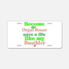 Personalize , Save A Life Aluminum License Plate
