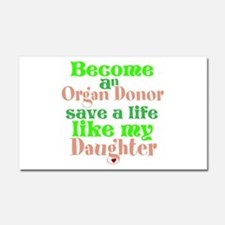 Personalize , Save A Life Car Magnet 20 x 12