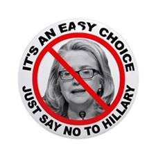 Say No to Hillary Clinton Ornament (Round)