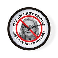 Say No to Hillary Clinton Wall Clock