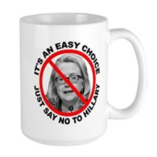 Say No to Hillary Clinton Mug