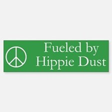Fueled by Hippie Dust Bumper Bumper Bumper Sticker