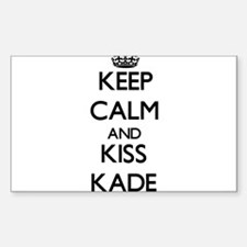 Keep Calm and Kiss Kade Decal