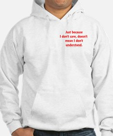Don't Care (text) Hoodie