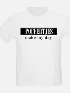 Poffertjes Make My Day T-Shirt