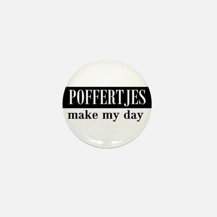 Poffertjes Make My Day Mini Button