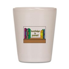 Knowledge Is Power! Shot Glass