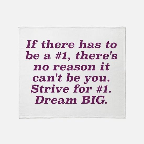 Strive for #1 Throw Blanket