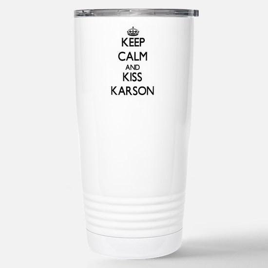 Keep Calm and Kiss Karson Travel Mug