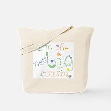 fun font new big cousin Tote Bag