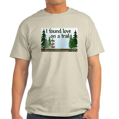 I found love on a Trail Light T-Shirt