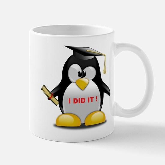 I DID IT , GRADUATION PENGUIN Mug