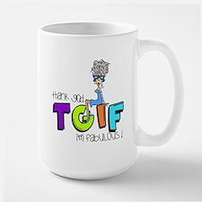 Thank God I'm Fabulous Large Mug