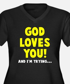God loves you Plus Size T-Shirt