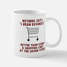 I mean business Mugs