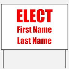 Elect Yard Sign