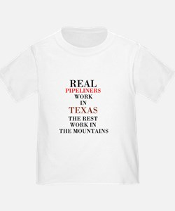 REAL PIPELINERS T-Shirt