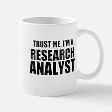 Trust Me, I'm A Research Analyst Mugs