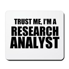 Trust Me, I'm A Research Analyst Mousepad