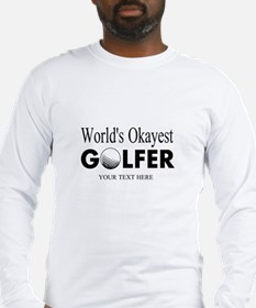 Worlds Okayest Golfer | Funny Golf Long Sleeve T-S
