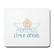 Mommys Little Angel Mousepad