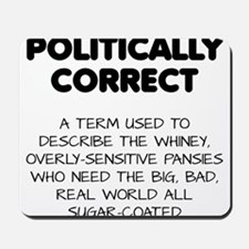 Politically Correct Pansies Mousepad