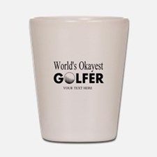Worlds Okayest Golfer | Funny Golf Shot Glass