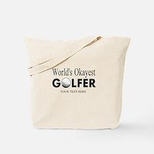 Worlds Okayest Golfer | Funny Golf Tote Bag