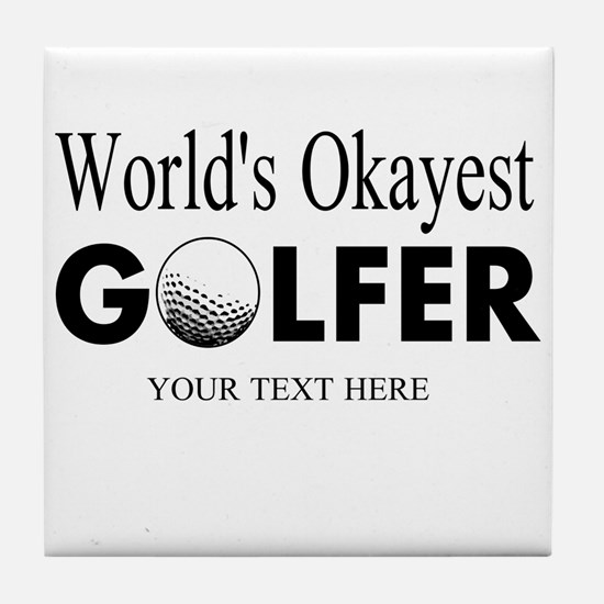 Worlds Okayest Golfer | Funny Golf Tile Coaster