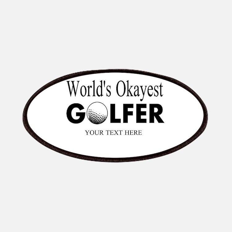 Worlds Okayest Golfer   Funny Golf Patches