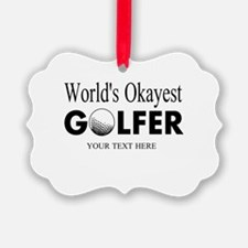 Worlds Okayest Golfer | Funny Golf Ornament