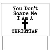 I am christian Yard Signs