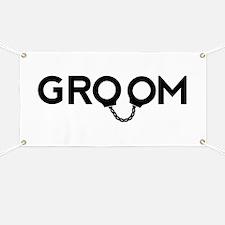 Groom handcuffs Banner