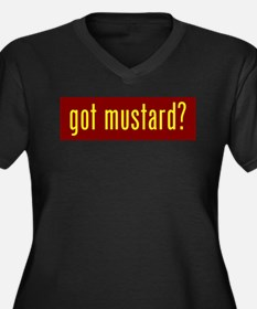 got mustard? Plus Size T-Shirt