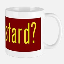 got mustard? Mugs