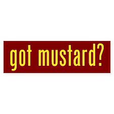 got mustard? Bumper Bumper Sticker