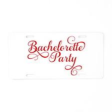 Bachelorette Party Aluminum License Plate