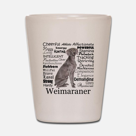 Weimaraner Traits Shot Glass