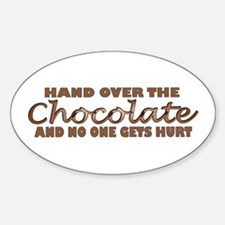 Hand over the chocolate Oval Decal